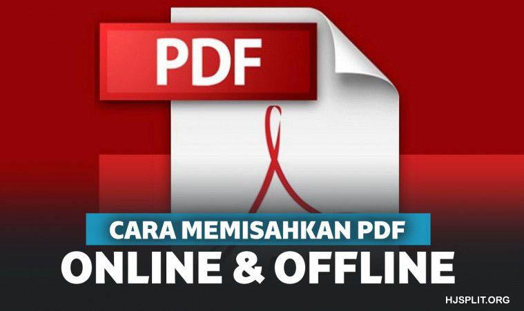 6 Metode Memisahkan File PDF dengan cara Online serta Offline